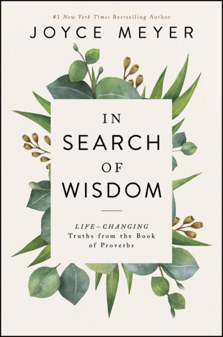 In Search of Wisdom by Joyce Meyer