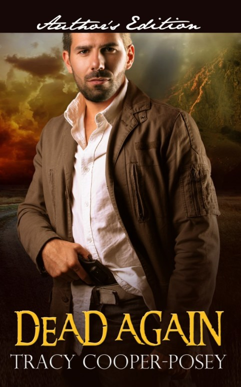 Dead Again, Tracy Cooper-Posey, Romance, Romantic suspense, Suspense, Thriller, Romance novel, Indie author, Suspense novel, Montana, Mountains,