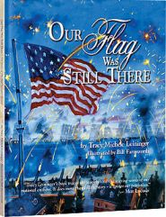 Image result for Our Flag was Still There by Tracy Leininger
