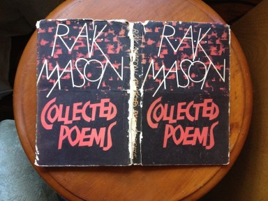 The dust jacket from R.A.K. Mason's Collected Poems; as old as me.