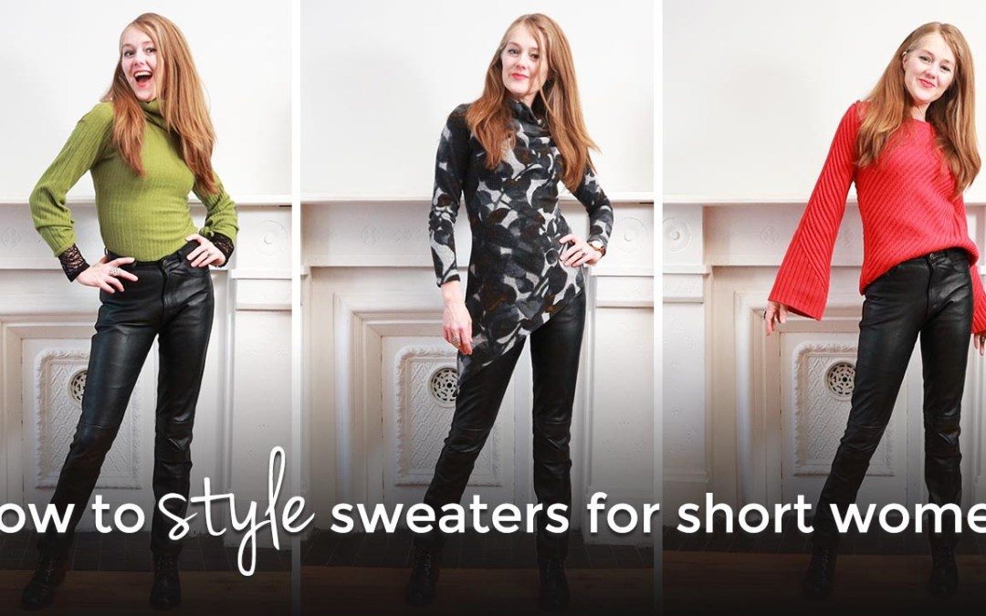 How to style sweaters for short women - style tips for short women