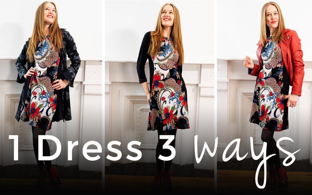 Less clothes AND MORE TO WEAR - 3 ways to wear 1 dress