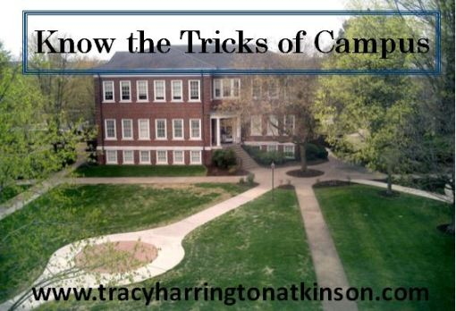 Know the tricks of campus