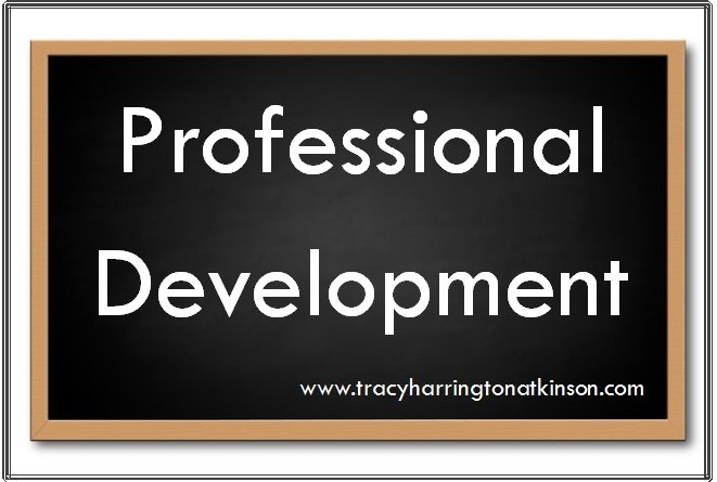 Professional development is essential in all professions, especially teaching.