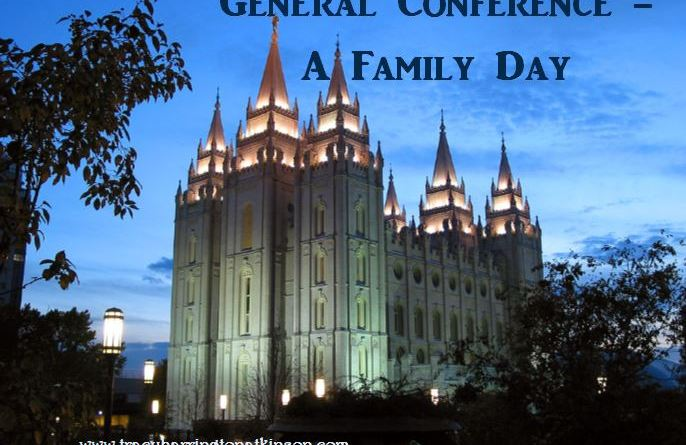 General Conference - A Family Day