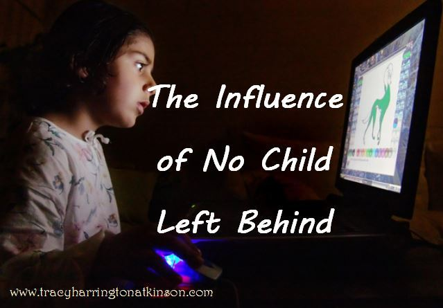 The Influence of No Child Left Behind on Curriculum