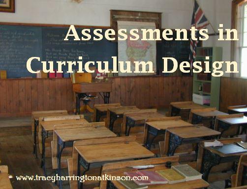 Assessments in Curriculum Design