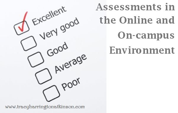Assessments in the Online and On-campus Environment