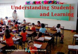 Understanding Students and Learning