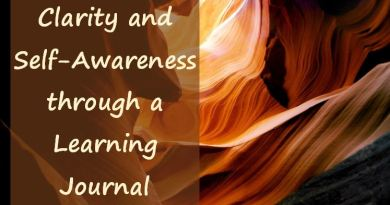 Clarity and Self-Awareness through a Learning Journal