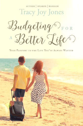 Budgeting for a Better Life