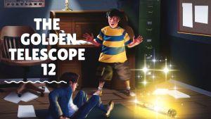 The Golden Telescope 12