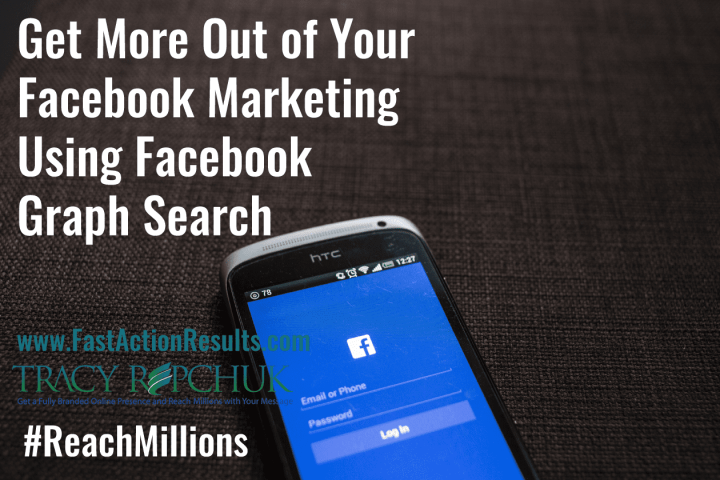 Get More Out of Your Facebook Marketing Using Facebook Graph Search