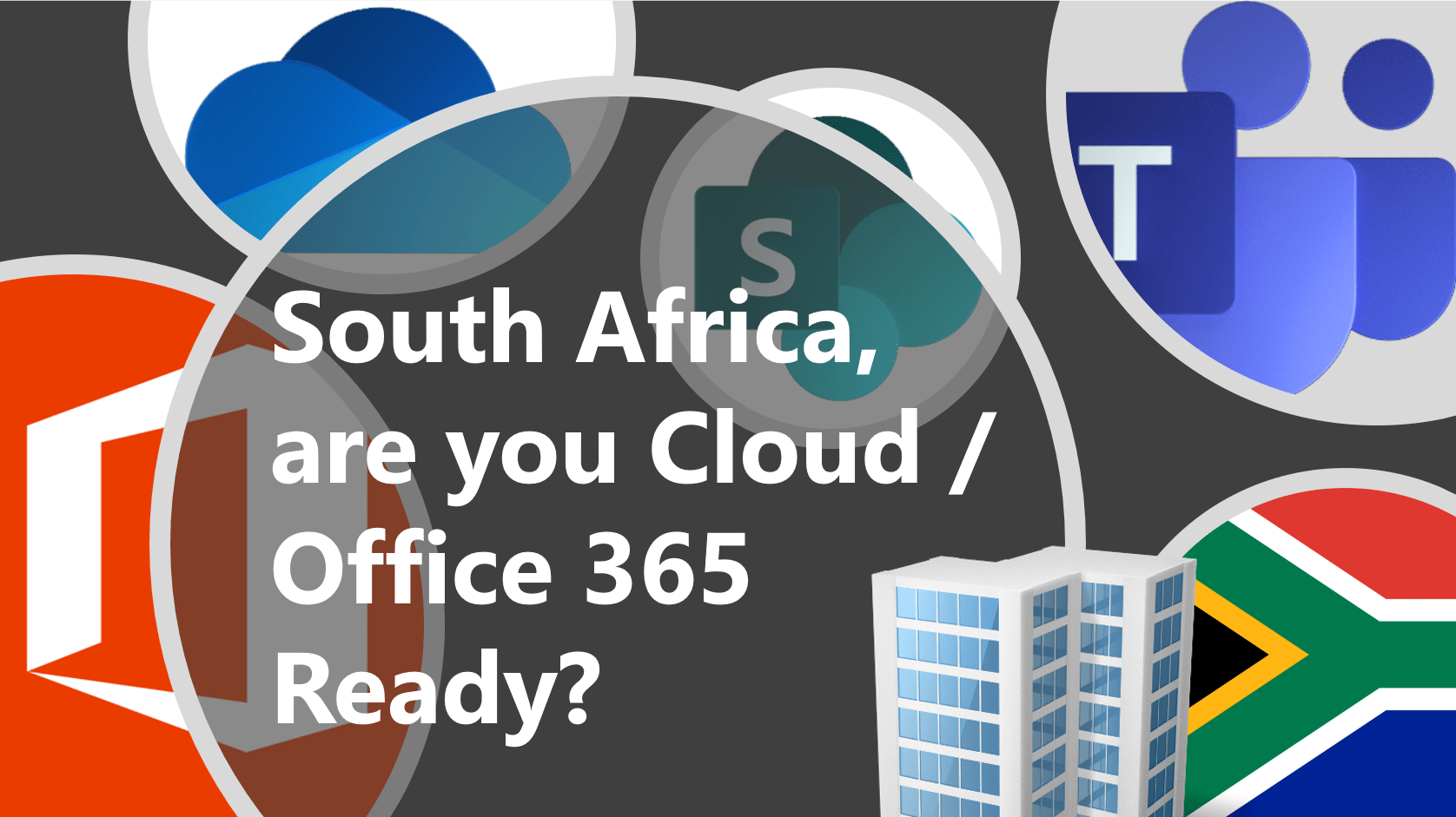 South Africa World Are You Office365 Cloud Ready
