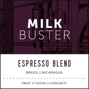 Milk Buster Espresso Blend Coffee Subscription