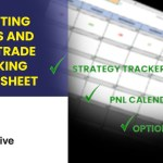 IMPORTING TRADES AND USING TRADE TRACKING SPREADSHEET