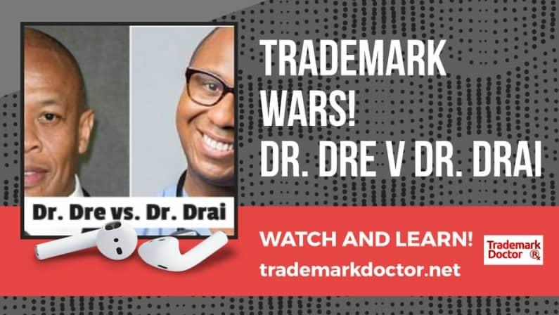 Trademark Wars! Dr. Dre vs Dr. Drai