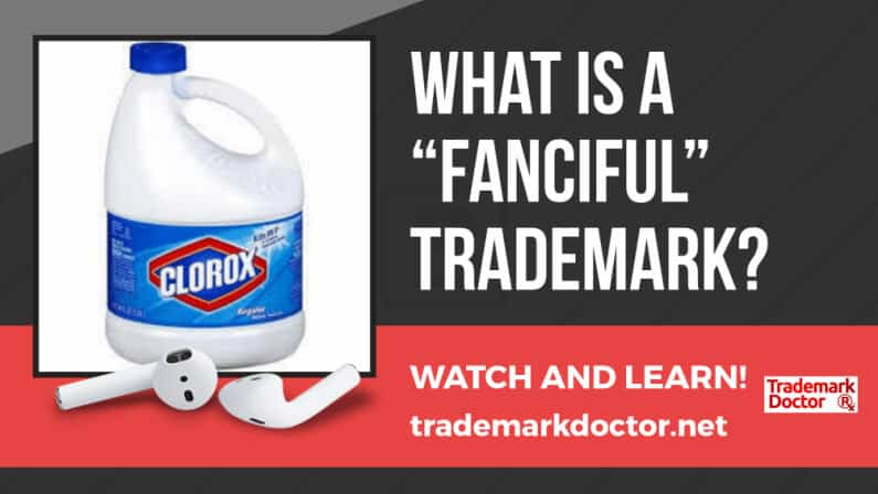 """What Is a """"Fanciful"""" Trademark?"""