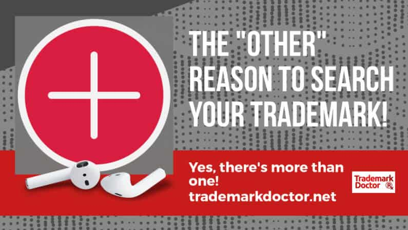 The Other Reason To Search Your Trademark Before Filing!