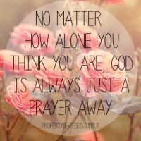 Only A Prayer Away