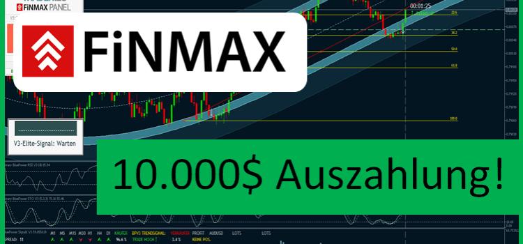 Finmax Auszahlung – 10.000$ Echtgeld beim Broker Finmax!