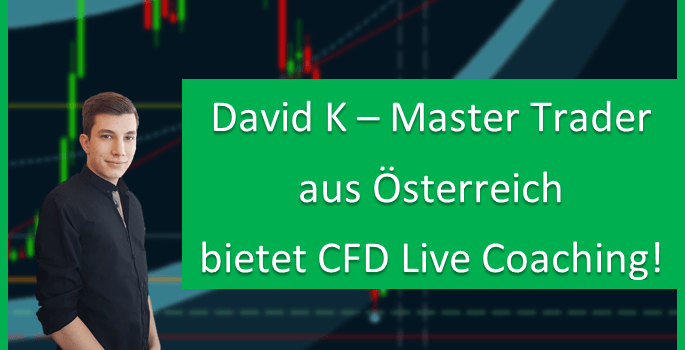 CFD Live Coaching mit Master Trader aka David Kniewallner!