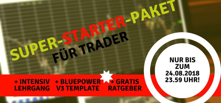 Super-Starter-Paket für Trader nur noch bis Freitag!
