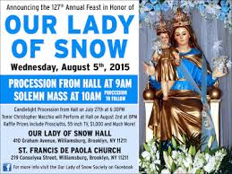 Our Lady Of The Snows 127th Anniversary Brooklyn NY
