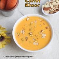 Carrot Payasam | Carrot Almond Kheer