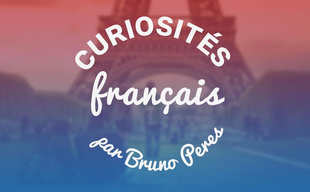 Les curiosités du français