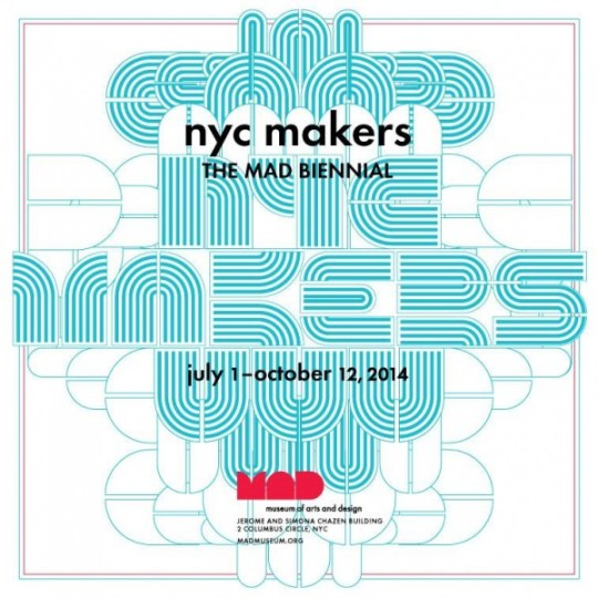 NYC-Makers-The-MAD-Biennial-at-the-Museum-of-Arts-and-Design-New-York-e1405435237156