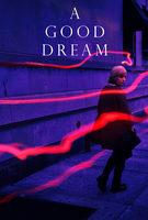 A Good Dream - Trailer