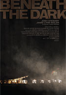 Beneath The Dark Poster