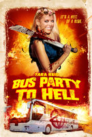 Bus Party To Hell - Trailer