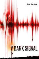 Dark Signal - Trailer