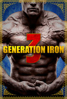 Generation Iron 3 - Trailer 2