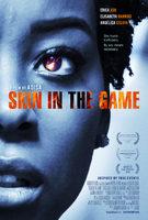 Skin In The Game - Trailer