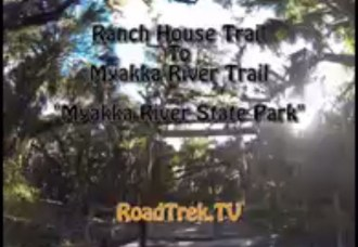 Ranch House Trail-Myakka River State Park-Florida-Trail of Highways-RoadTrek TV-Organic Content-Marketing-Social SEO-Travel-Media-