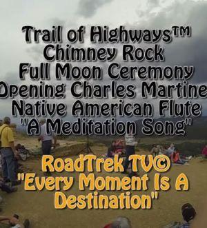Full Moon Ceremony-charles Martinez-Native American Flute-Chimney Rock-Trail of Highways-RoadTrek TV-Get Lost in America-Organic-Content-Marketing-Social-Media-Travel-Tom Ski-Skibowski-Social SEO-Photography