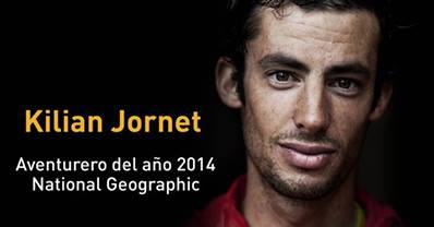 Kilian Jornet: Adventurer of the year National Geographic.