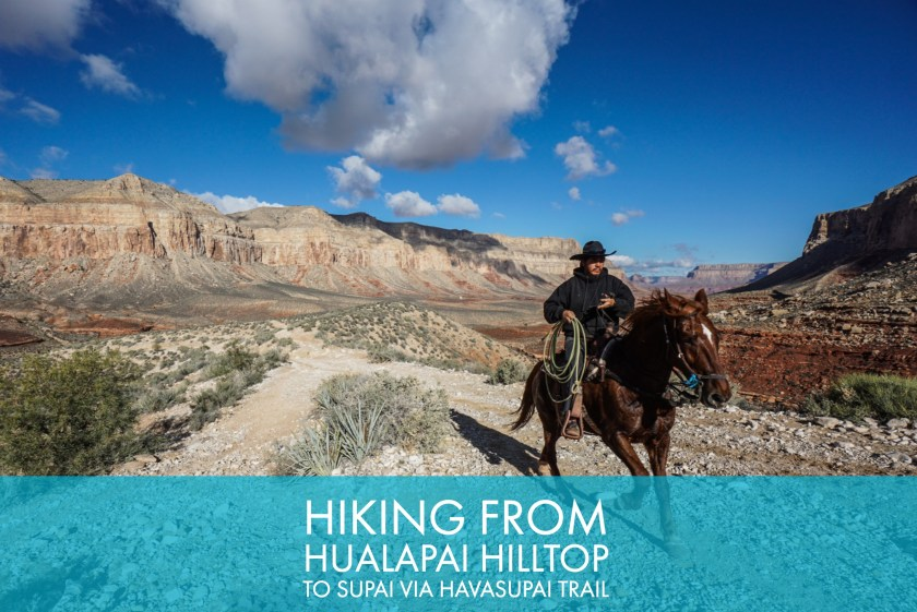 Hiking From Hualapai Hilltop To Supai Via Havasupai Trail