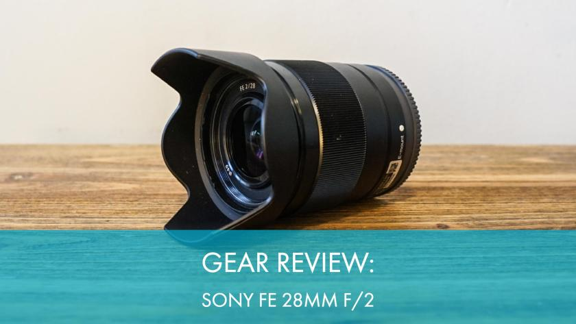 Gear Review: Sony FE 28mm f/2 Lens