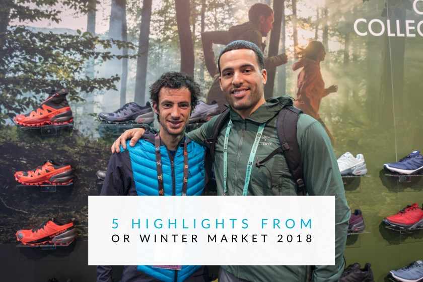 5 Highlights From Outdoor Retailer Winter Market 2018