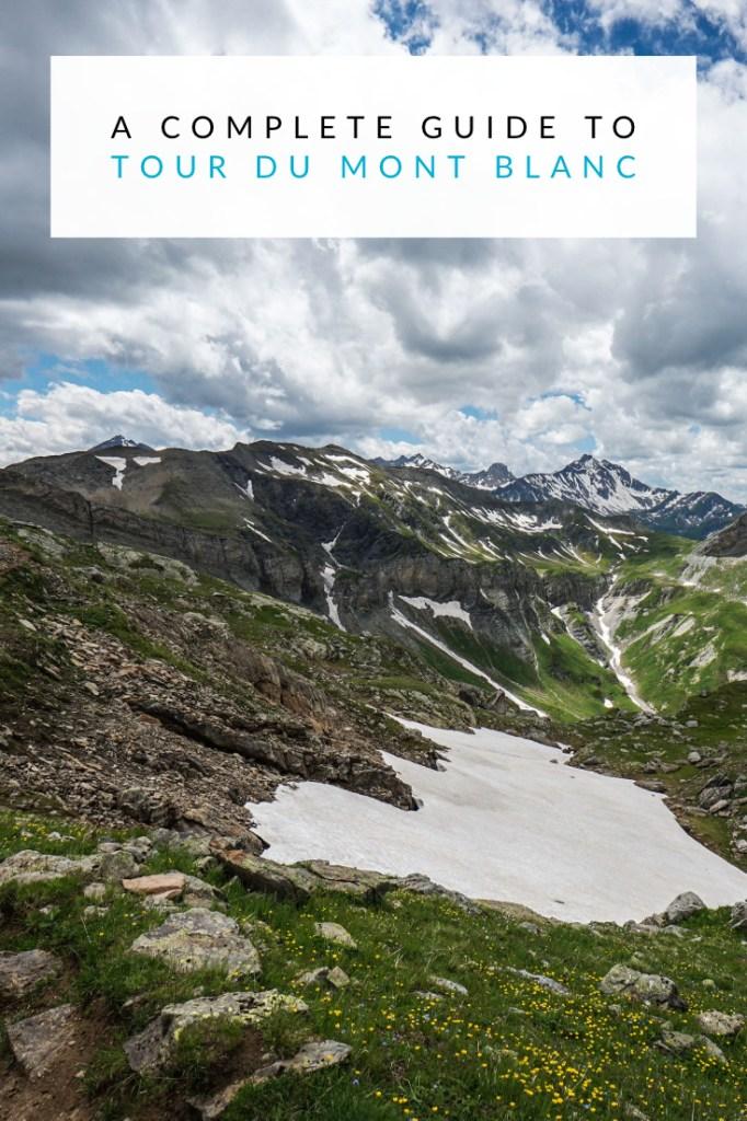 A Complete Guide To Tour du Mont Blanc