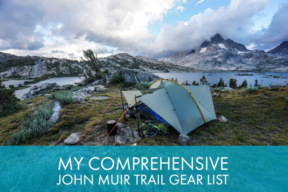 My Comprehensive John Muir Trail Gear List