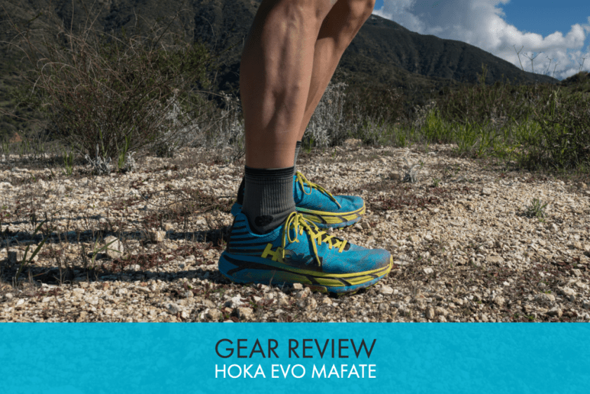 promo code 1dc0a c026a Gear Review: Hoka One One EVO Mafate Trail Shoe - Trail to Peak