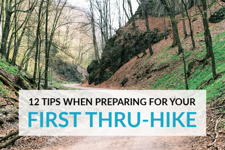 12 Tips When Preparing For Your First Thru-Hike