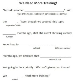 Conducting a Training Needs Assessment - Mad Libs Style