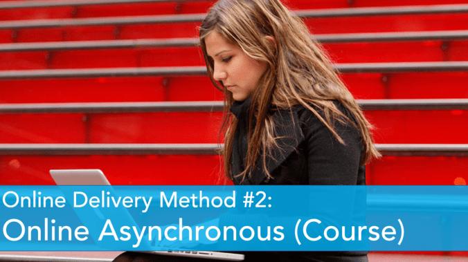 Online Asynchronous (Course)