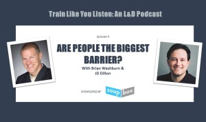 Are people the biggest barrier to an effective organizational learning strategy? with JD Dillon